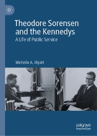 Cover Theodore Sorensen and the Kennedys