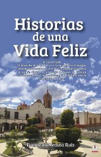 Cover Historias de una Vida Feliz