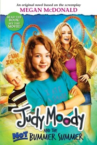 Cover Judy Moody and the NOT Bummer Summer