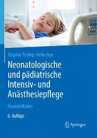 Cover Neonatologische und pädiatrische Intensiv- und Anästhesiepflege