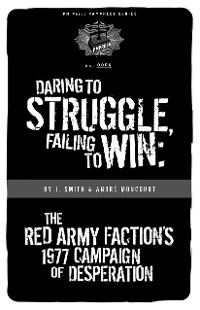 Cover Daring to Struggle, Failing to Win