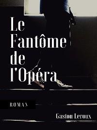 Cover Le Fantôme de l'Opéra
