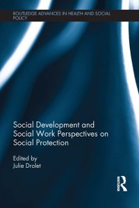 Cover Social Development and Social Work Perspectives on Social Protection