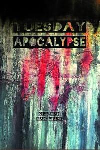 Cover Tuesday Apocalypse