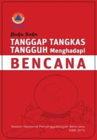 Cover BNPB Buku Saku Tanggap Tangkas Tangguh Menghadapi Bencana