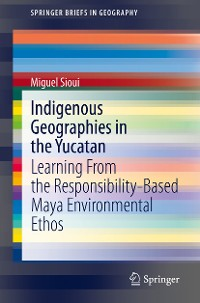 Cover Indigenous Geographies in the Yucatan