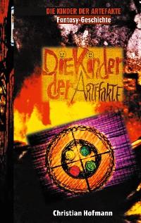 Cover Die Kinder der Artefakte