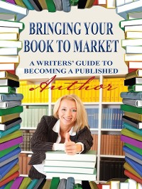 Cover Bringing Your Book to Market