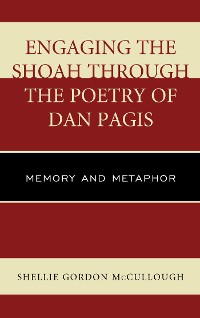 Cover Engaging the Shoah through the Poetry of Dan Pagis