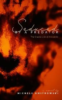 Cover Seduced by a Predator
