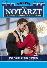 Cover Der Notarzt 385 - Arztroman