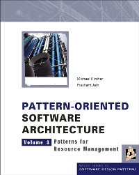 Cover Pattern-Oriented Software Architecture, Volume 3, Patterns for Resource Management