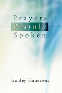 Cover Prayers Plainly Spoken