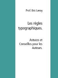Cover Les règles typographiques.