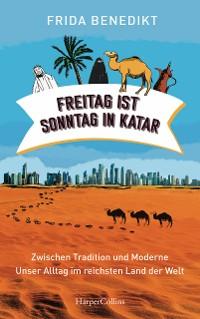 Cover Freitag ist Sonntag in Katar
