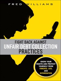 Cover Fight Back Against Unfair Debt Collection Practices