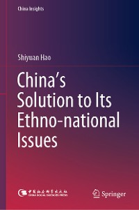 Cover China's Solution to Its Ethno-national Issues