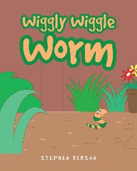 Cover Wiggly Wiggle Worm
