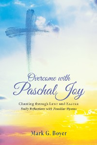 Cover Overcome with Paschal Joy
