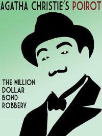 Cover The Million Dollar Bond Robbery