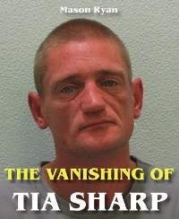 Cover The Vanishing of Tia Sharp