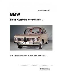 Cover BMW – Dem Konkurs entronnen ...