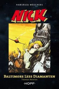 Cover Nick 6 (zweite Serie): Baltimore Lees Diamanten