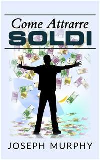 Cover Come attrarre soldi (Traduzione: David De Angelis)