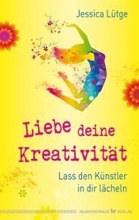 Cover Liebe deine Kreativität