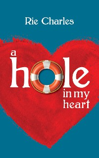 Cover A Hole in My Heart