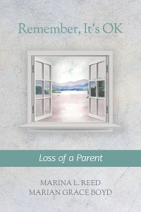 Cover Remember, It's Ok: Loss of a Parent