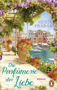 Cover Die Parfümerie der Liebe