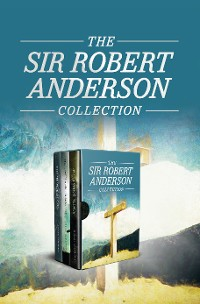 Cover The Sir Robert Anderson Collection
