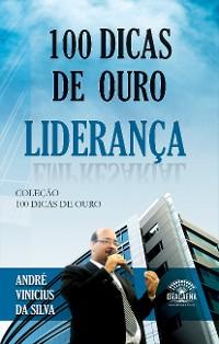 Cover 100 Dicas de Ouro sobre Liderança