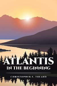 Cover Atlantis in the Beginning