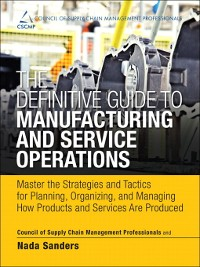 Cover The Definitive Guide to Manufacturing and Service Operations