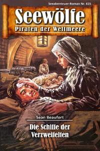 Cover Seewölfe - Piraten der Weltmeere 615