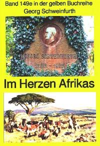 Cover Georg Schweinfurth: Forschungsreisen 1869-71 in das Herz Afrikas