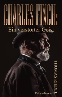 Cover Charles Finch: Ein verstörter Geist