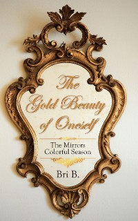 Cover The Gold Beauty of Oneself