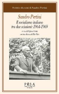 Cover Sandro Pertini - Il socialismo italiano fra due scissioni: 1964-1969
