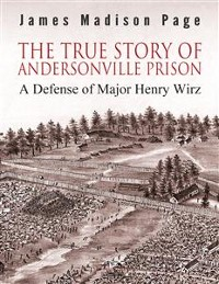 Cover The True Story of Andersonville Prison