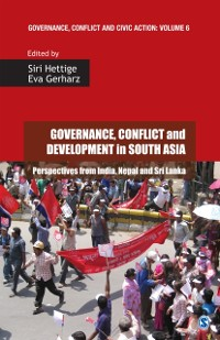 Cover Governance, Conflict and Development in South Asia