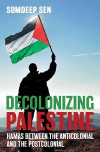 Cover Decolonizing Palestine