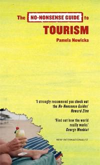 Cover The No-Nonsense Guide to Tourism