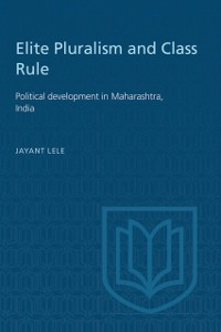 Cover Elite Pluralism and Class Rule