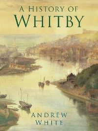 Cover A History of Whitby