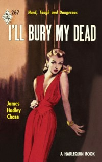 Cover I'll Bury My Dead (Vintage Collection, Book 2)