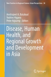 Cover Disease, Human Health, and Regional Growth and Development in Asia