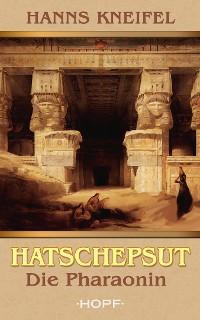 Cover Hatschepsut - Die Pharaonin